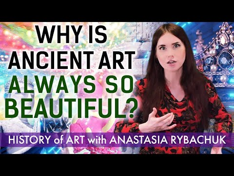 Why is ancient art always so beautiful? | World History of Art with Anastasia Rybachuk