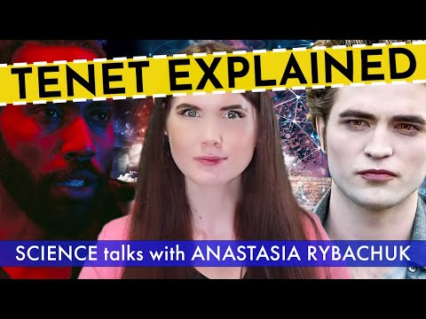 Mysteries of Time. Part 2. Tenet Explained | Science Talks with Anastasia Rybachuk