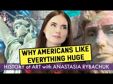 Why Americans Like Everything Huge | World History of Art with Anastasia Rybachuk